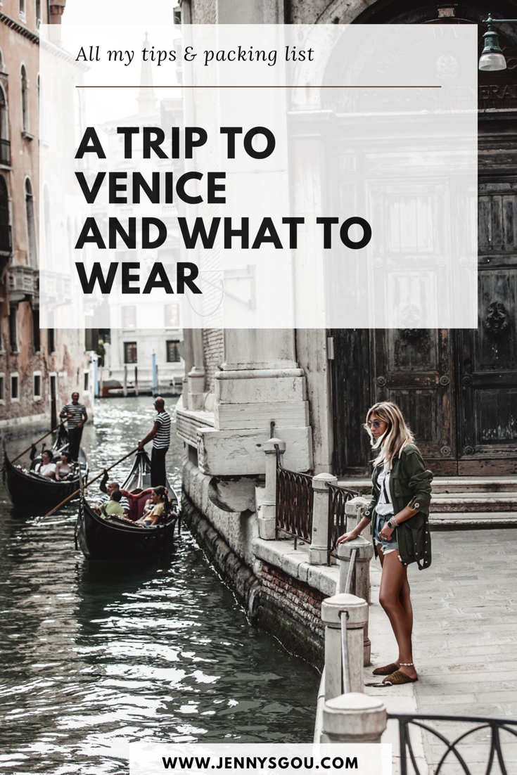 trip to Venice and what to wear